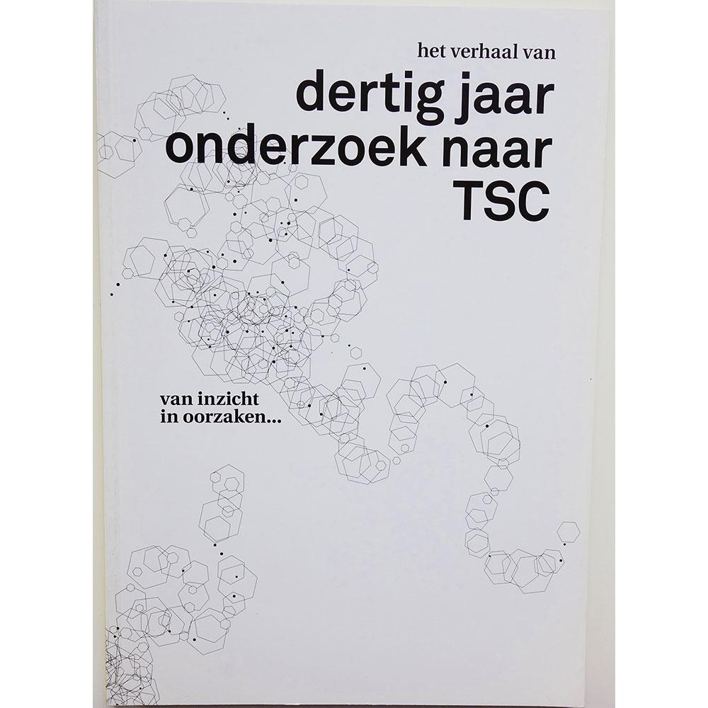 Het Verhaal Van Dertig Jaar Onderzoek Naar TSC